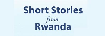 Short Stories from Rwanda